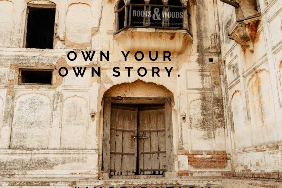 Own Your Own Story!